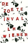 Lodewijk Wiener: De Zoete Inval