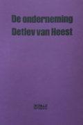 Detlev van Heest: De onderneming