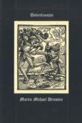 Martin Michael Driessen: Dodendansjes