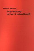 Geerten Meijsing: Eefje Wijnberg – dat ben ik natuurlijk zelf!