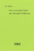 L.H. Wiener: Niet verzonden brief aan Hannah Fieldhouse