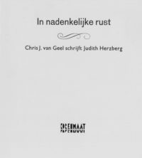 Chris van Geel schrijft aan Judith Herzberg