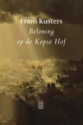 Frans Kusters: Beloning op de Kopse Hof