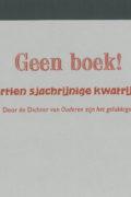 Anton Korteweg: Geen boek! Dertien sjachrijnige kwatrijne