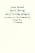 Arthur Rimbaud / J. Slauerhoff: Eindlijk bevrijd van overtollige equipage