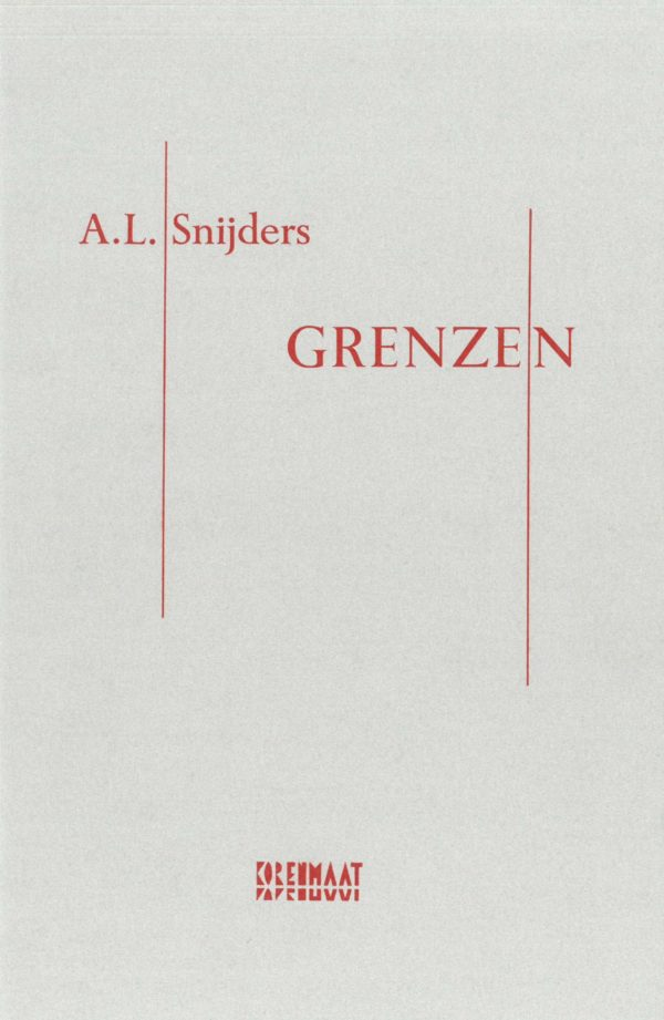 A.L. Snijders: Grenzen (luxe uitgave)