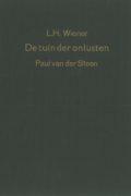 L.H. Wiener / Paul van der Steen: De Tuin der onlusten