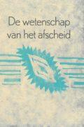 Renée van Marissing: De wetenschap van het afscheid