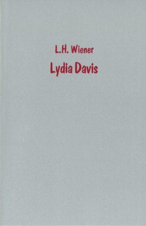 L.H. Wiener: Lydia Davis