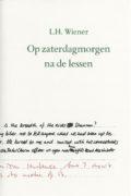 L.H. Wiener: Op zaterdagmorgen na de lessen (gewone editie)